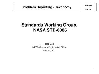Standards Working Group,  NASA STD-0006