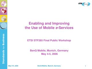 Enabling and Improving  the Use of Mobile  e -Services