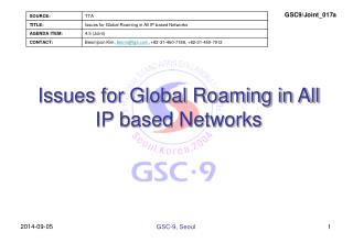 Issues for Global Roaming in All IP based Networks