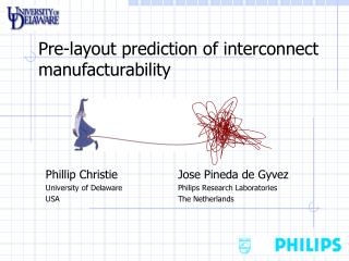 Pre-layout prediction of interconnect manufacturability