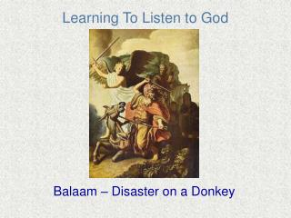 Learning To Listen to God