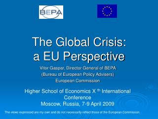 The Global Crisis:  a EU Perspective