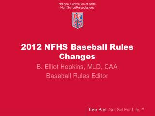 2012 NFHS Baseball Rules Changes