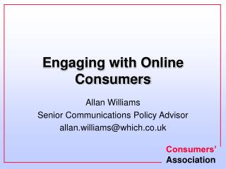 Engaging with Online Consumers