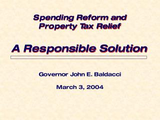 Governor John E. Baldacci March 3, 2004