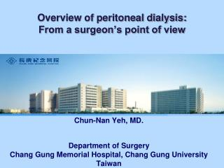Overview of peritoneal dialysis:  From a surgeon's point of view