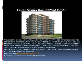 Falcon Sakura Homes@9266158585