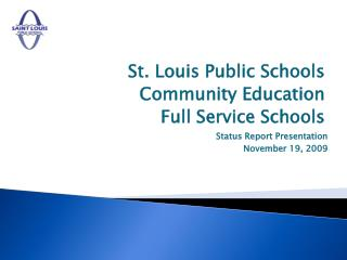 St. Louis Public Schools Community Education  Full Service Schools