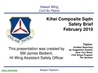 Kihei Composite Sqdn Safety Brief  February 2010