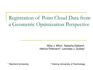 Registration of Point Cloud Data from a Geometric Optimization Perspective