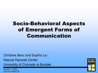 Socio-Behavioral Aspects of Emergent Forms of Communication
