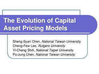 The Evolution of Capital Asset Pricing Models
