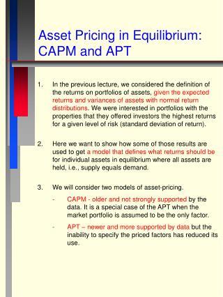 Asset Pricing in Equilibrium: CAPM and APT