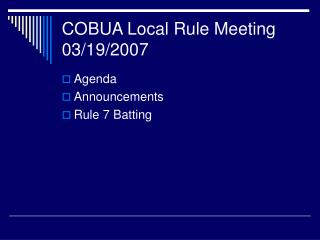 COBUA Local Rule Meeting 03/19/2007