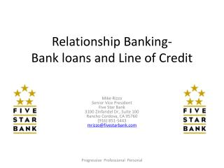Relationship Banking- Bank loans and Line of Credit