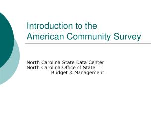 Introduction to the American Community Survey