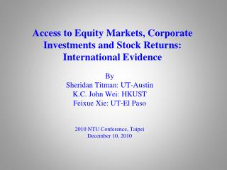 Access to Equity Markets, Corporate Investments and Stock Returns:  International Evidence