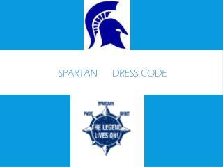 Spartan Dress Code