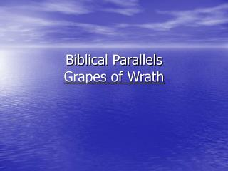 Biblical Parallels Grapes of Wrath