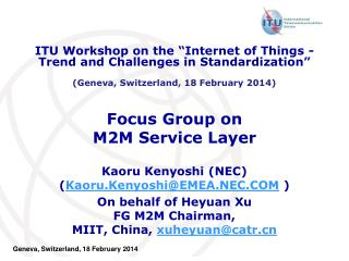 Focus Group on  M2M Service Layer