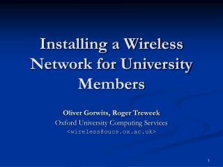 Installing a Wireless Network for University Members