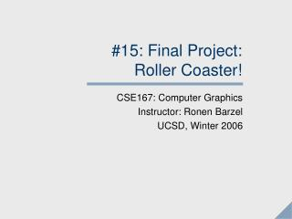 #15: Final Project:  Roller Coaster!