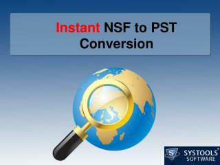 NSF to PST Instant Conversion