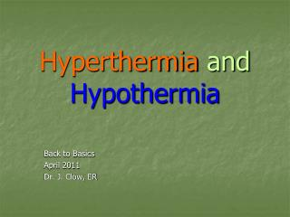 Hyperthermia  and  Hypothermia