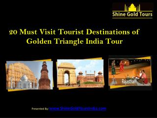 20 Must Visit Tourist Attractions of Golden Triangle Tours