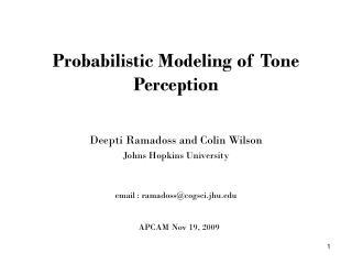 Probabilistic Modeling of Tone Perception