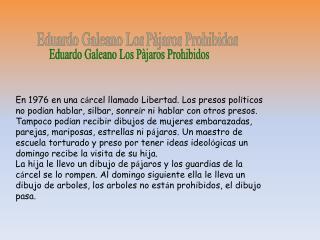 Eduardo Galeano Los  Pàjaros  Prohibidos