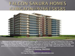 Falcon Sakura Homes Gurgaon@9266158585