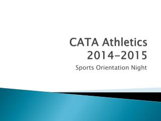 CATA Athletics 2014-2015
