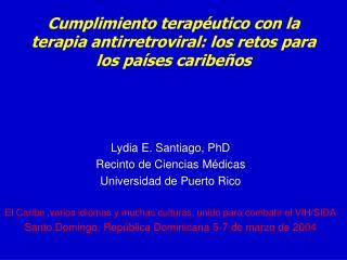 Cumplimiento terapéutico con la terapia antirretroviral: los retos para los países caribeños