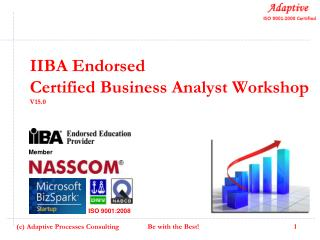 IIBA Endorsed  Certified Business Analyst Workshop V15.0