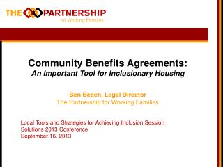 Community Benefits Agreements:  An Important Tool for Inclusionary Housing