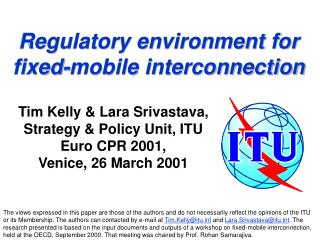 Regulatory environment for fixed-mobile interconnection