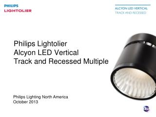 Philips Lighting North America October 2013
