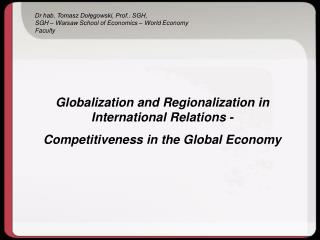 Globalization and Regionalization in International Relations -