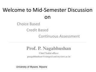 Welcome to Mid-Semester Discussion on