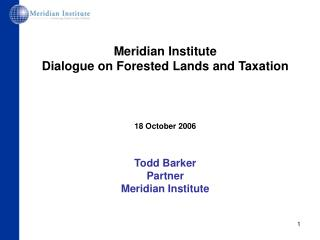 Meridian Institute Dialogue on Forested Lands and Taxation