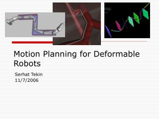 Motion Planning for Deformable Robots