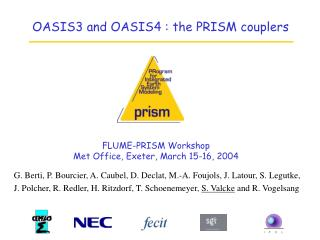 FLUME-PRISM Workshop  Met Office, Exeter, March 15-16, 2004