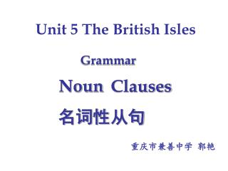 Unit 5 The British Isles