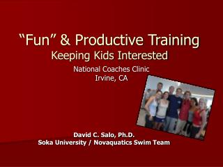 """Fun"" & Productive Training Keeping Kids Interested"