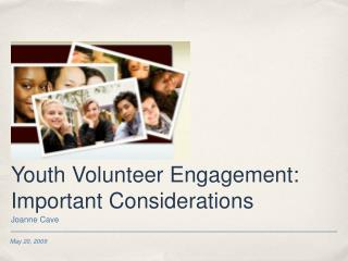 Youth Volunteer Engagement: Important Considerations