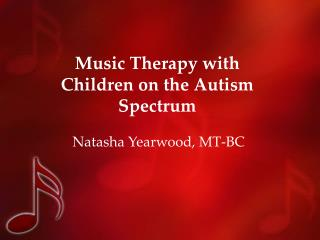 Music Therapy with Children on the Autism Spectrum