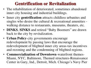 Gentrification or Revitalization