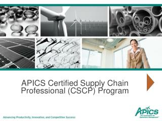 APICS Certified Supply Chain Professional (CSCP) Program