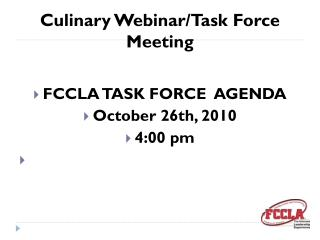 Culinary Webinar/Task Force Meeting
